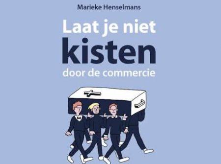 """""""Laat je niet kisten door de commercie"""", een boek van Marieke Henselmans"""